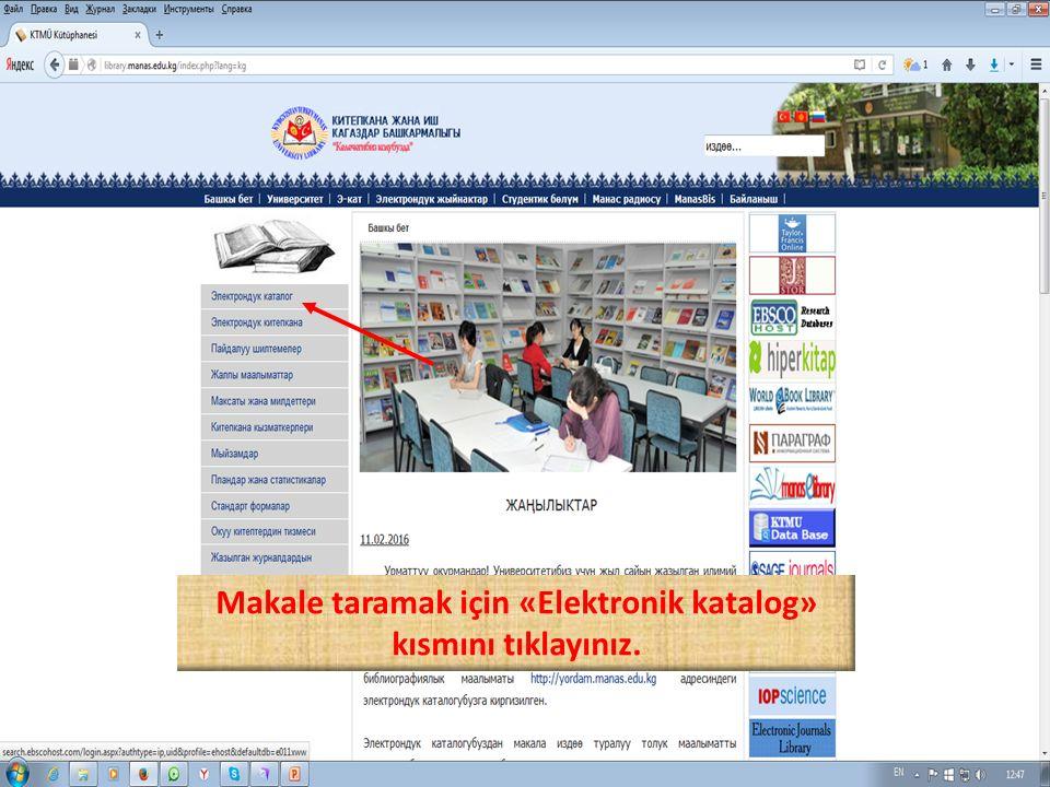 Makale taramak için «Elektronik katalog» kısmını tıklayınız.