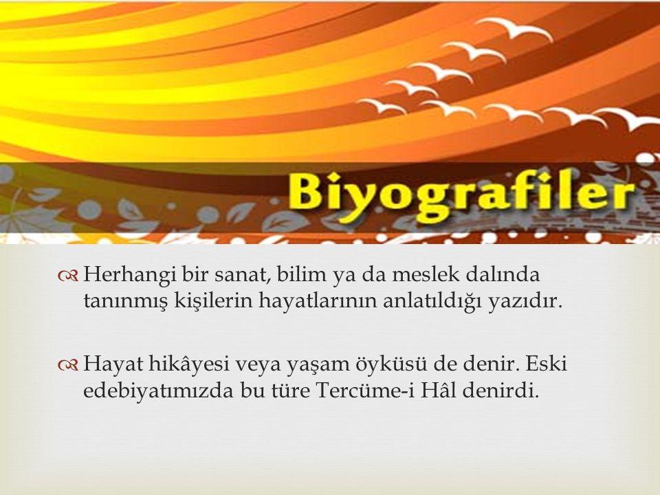   Divan edebiyatında şairlerin hayatının anlatıldığı Şuâra Tezkireleri edebiyatımızda biyografi türündeki ilk eserler kabul edilir.