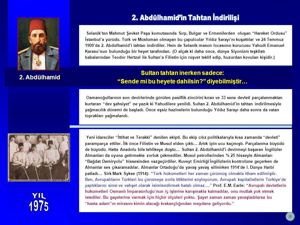 Sultan tahtan inerken sadece: Sultan tahtan inerken sadece: Sende mi bu heyete dahilsin? diyebilmiştir… Sende mi bu heyete dahilsin? diyebilmiştir… Selanik'ten Mahmut Şevket Paşa komutasında Sırp, Bulgar ve Ermenilerden oluşan Hareket Ordusu İstanbul'a yürüdü.