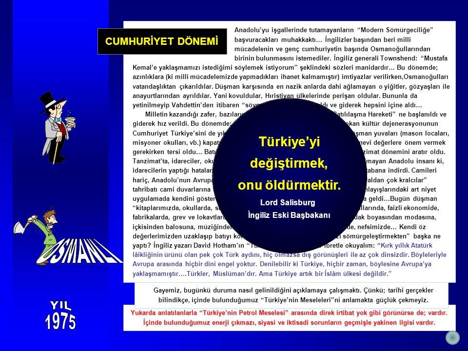 Yukarda anlatılanlarla Türkiye'nin Petrol Meselesi arasında direk irtibat yok gibi görünürse de; vardır.