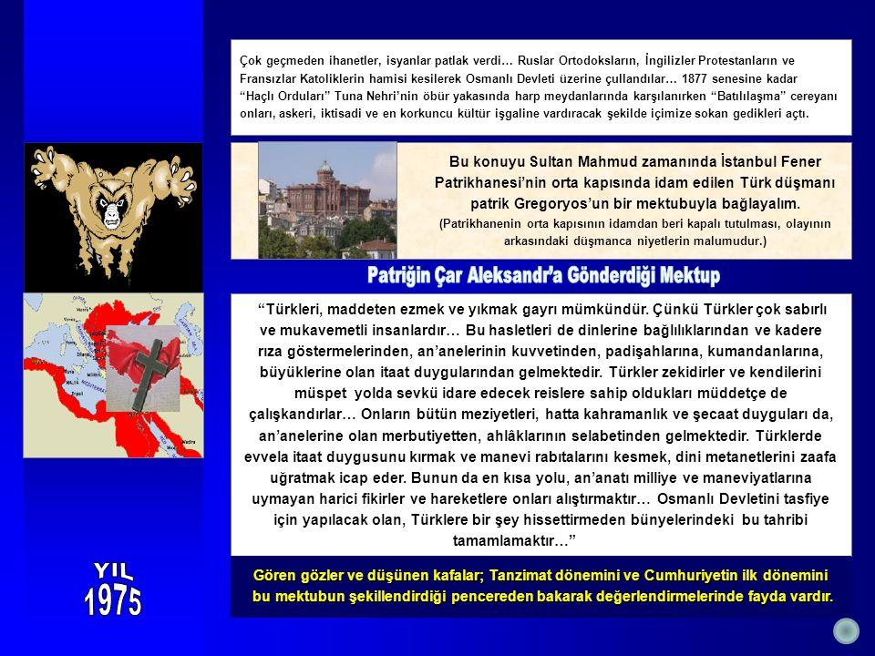 Türkleri, maddeten ezmek ve yıkmak gayrı mümkündür.