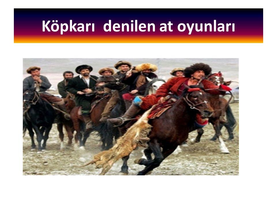 Köpkarı denilen at oyunları