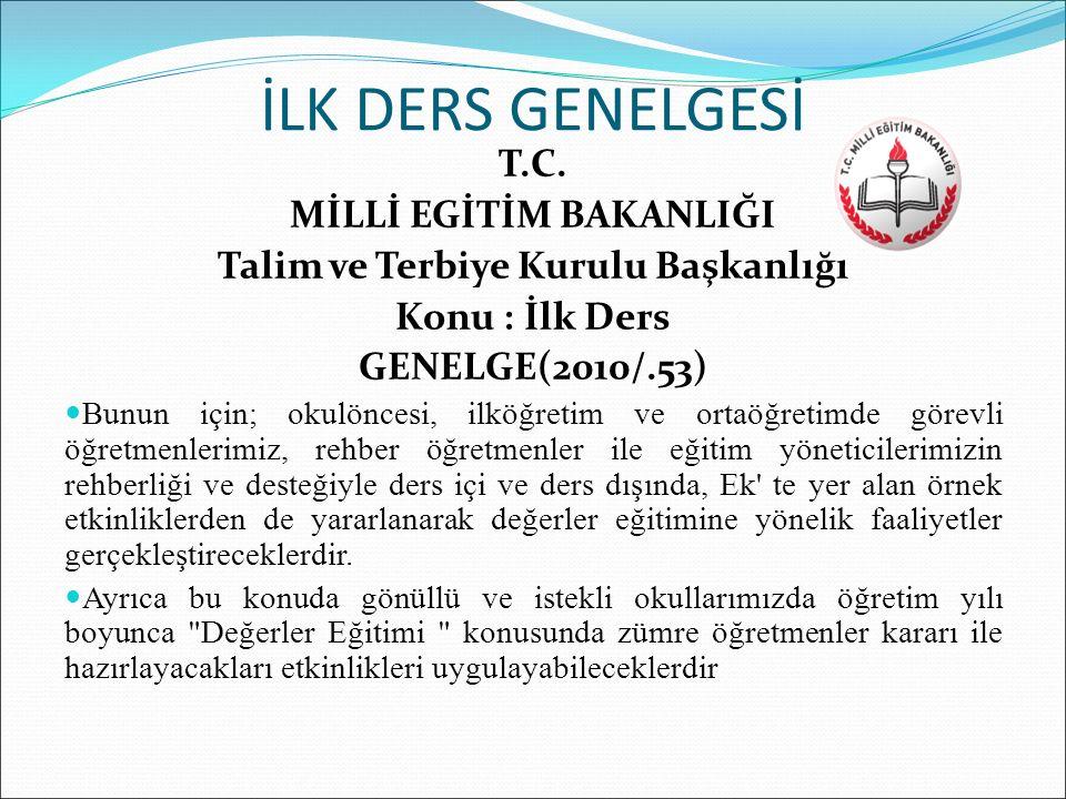 İLK DERS GENELGESİ T.C.