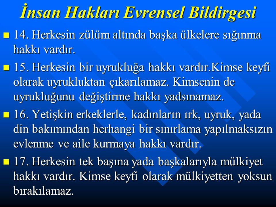 İnsan Hakları Evrensel Bildirgesi 9.