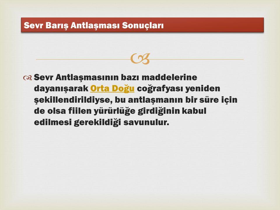   Taraflardan Yunanistan antlaşmayı tasdik edip yürürlüğe koymak istedi.