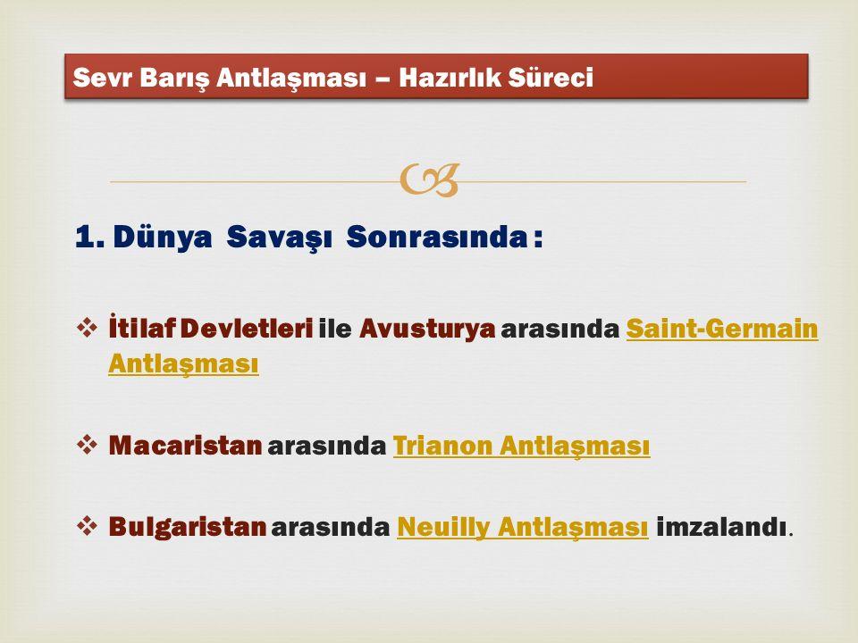  Türk Kurtuluş SavaşıTürk Kurtuluş Savaşı nın sonucunda Türklerin galibiyetiyle, bu antlaşma yerine 24 Temmuz 1923 te Lozan Antlaşması imzalanıp, uygulamaya konduğundan Sevr Antlaşması geçerliliğini kaybetmiştir.24 Temmuz1923 Lozan Antlaşması Sevr Barış Antlaşması Sevr Antlaşması 433 maddeden oluşmaktaydı.