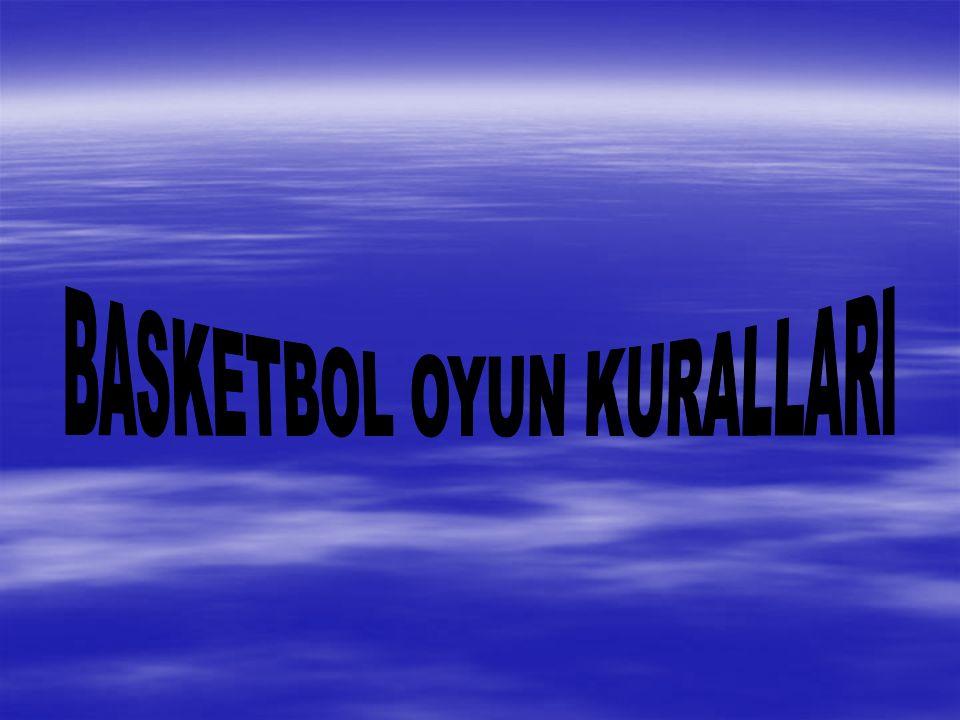  Basketbol müsabakaları iki hakem tarafından yönetilir.
