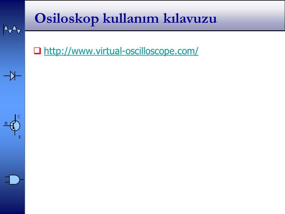 C E B Osiloskop kullanım kılavuzu  http://www.virtual-oscilloscope.com/ http://www.virtual-oscilloscope.com/