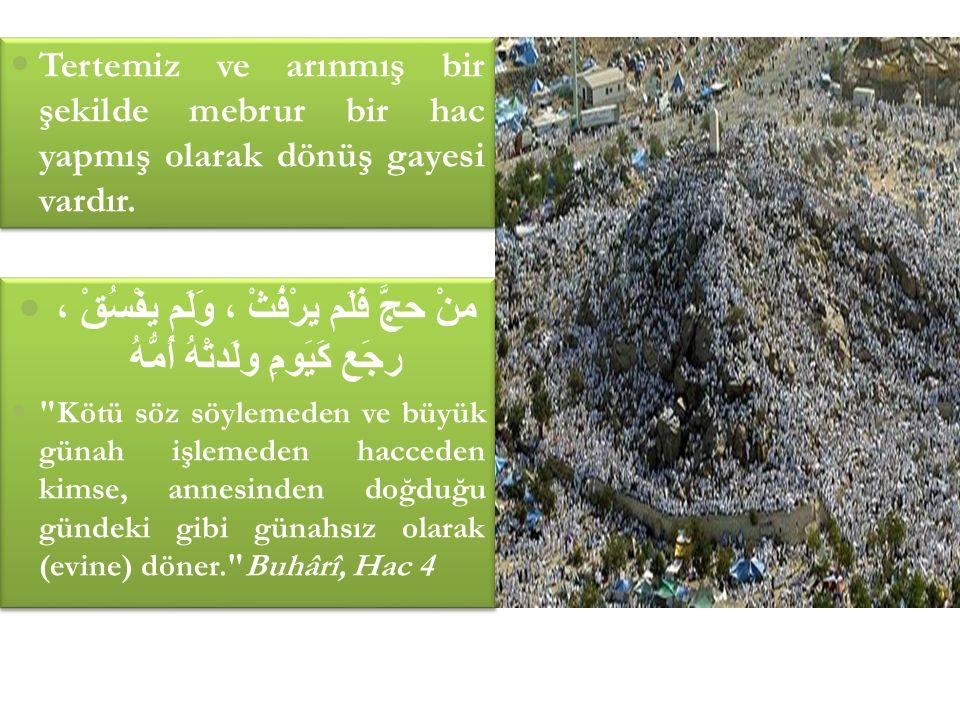 Hac ve umre yapanlar Allah'ın misafirleridir.