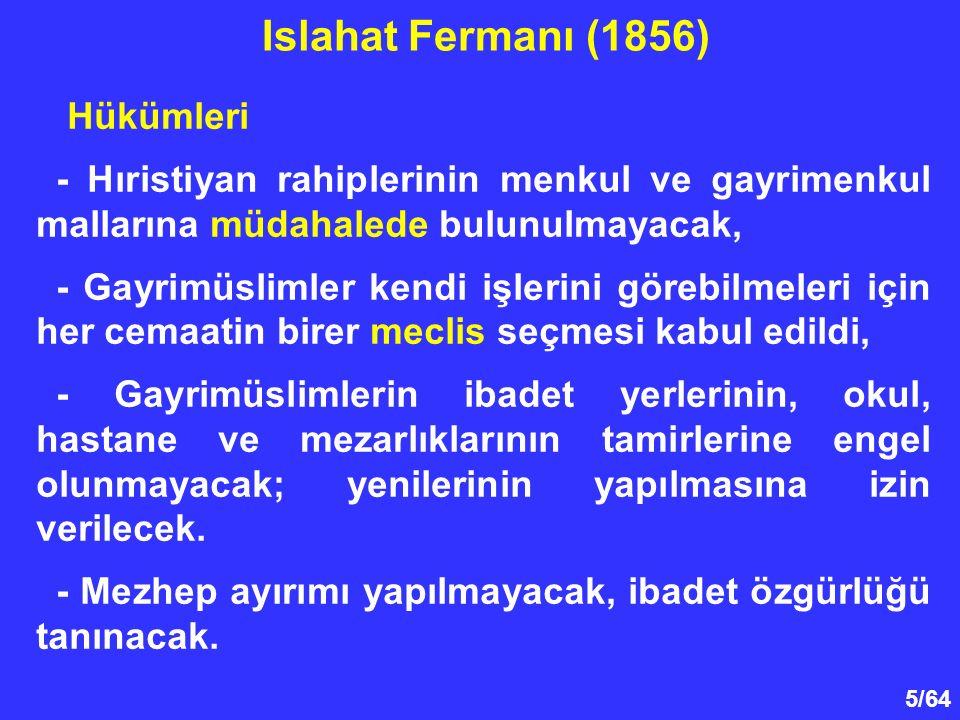 6/64 Hükümleri - Mezhep, dil ve cinsiyet bakımından eşitlik ilkesi kabul edildi, inanç özgürlüğü sağlandı.