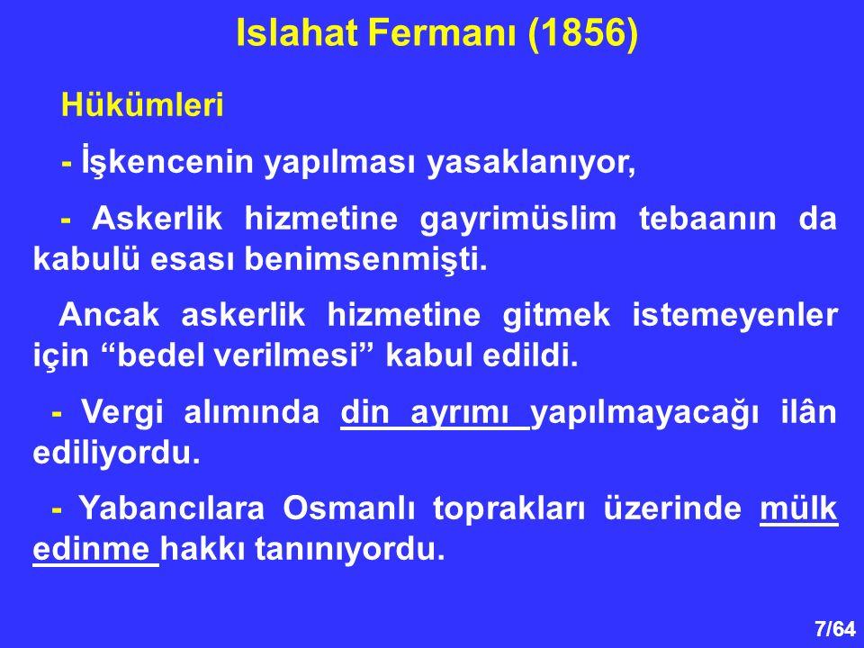 8/64 Hükümleri Özetle, Islahat Fermanının ana hedefi, Müslümanlar ile gayrimüslimler arasında her yönden tam bir eşitlik sağlamaktı.