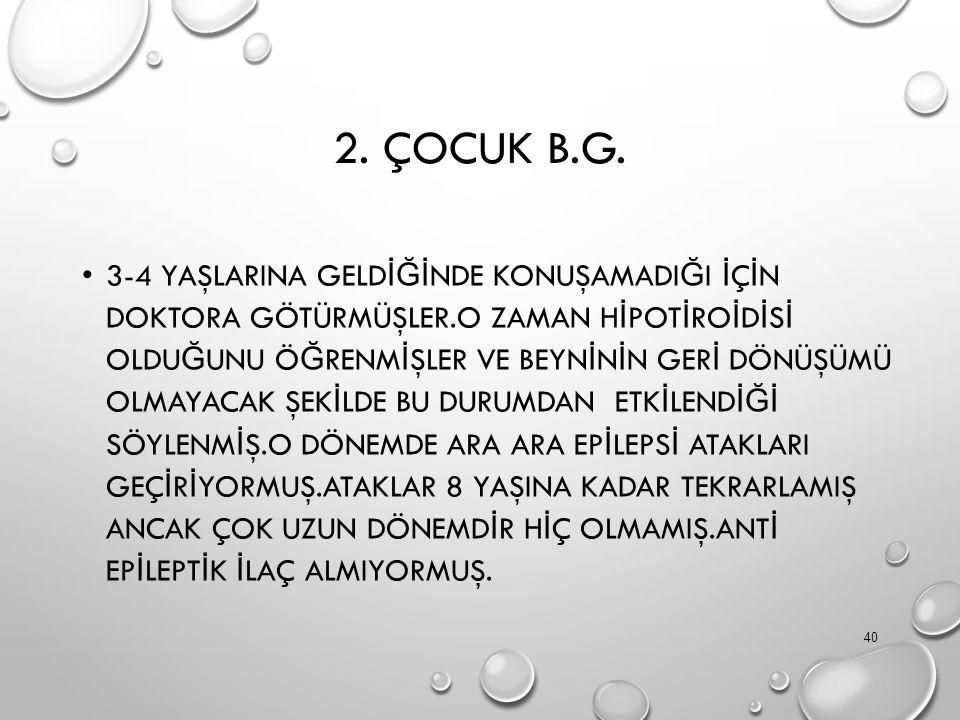 2. ÇOCUK B.G.