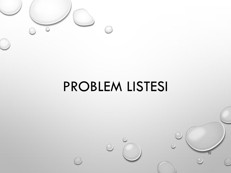 PROBLEM LISTESI 50