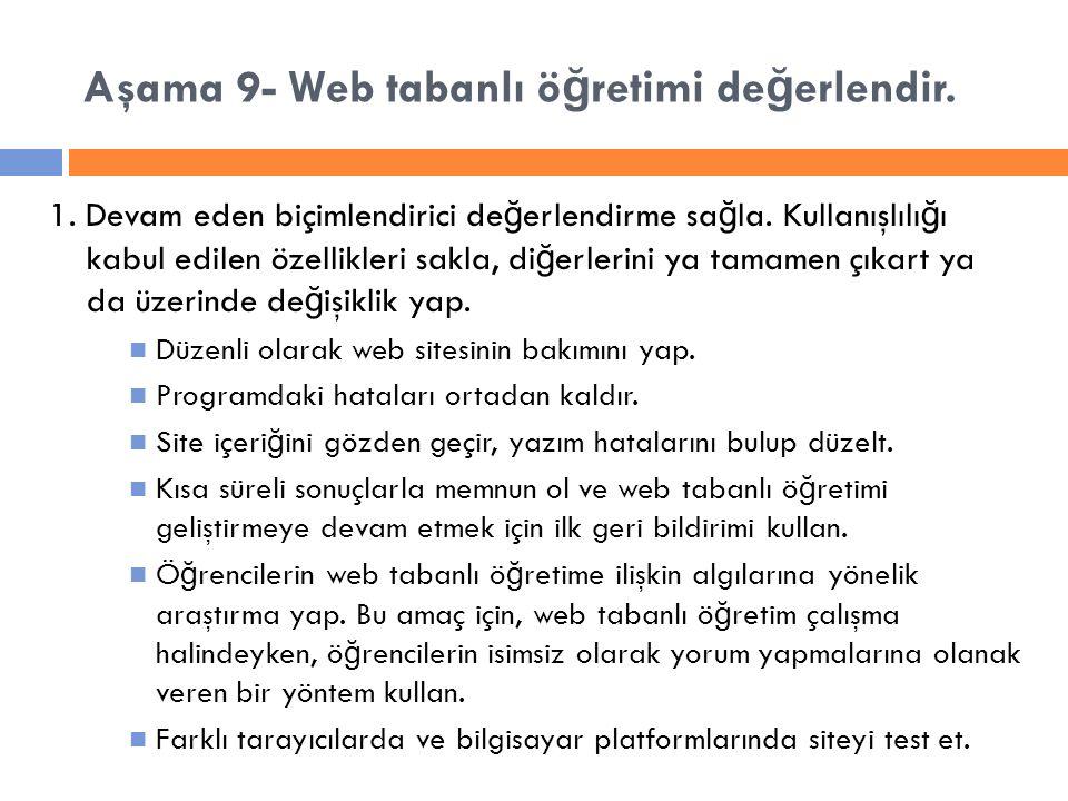 Aşama 9- Web tabanlı ö ğ retimi de ğ erlendir. 1.