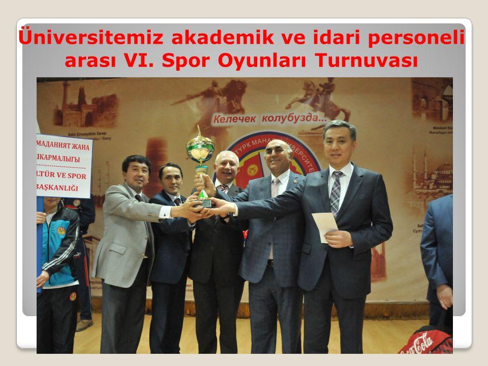 Üniversitemiz akademik ve idari personeli arası VI. Spor Oyunları Turnuvası
