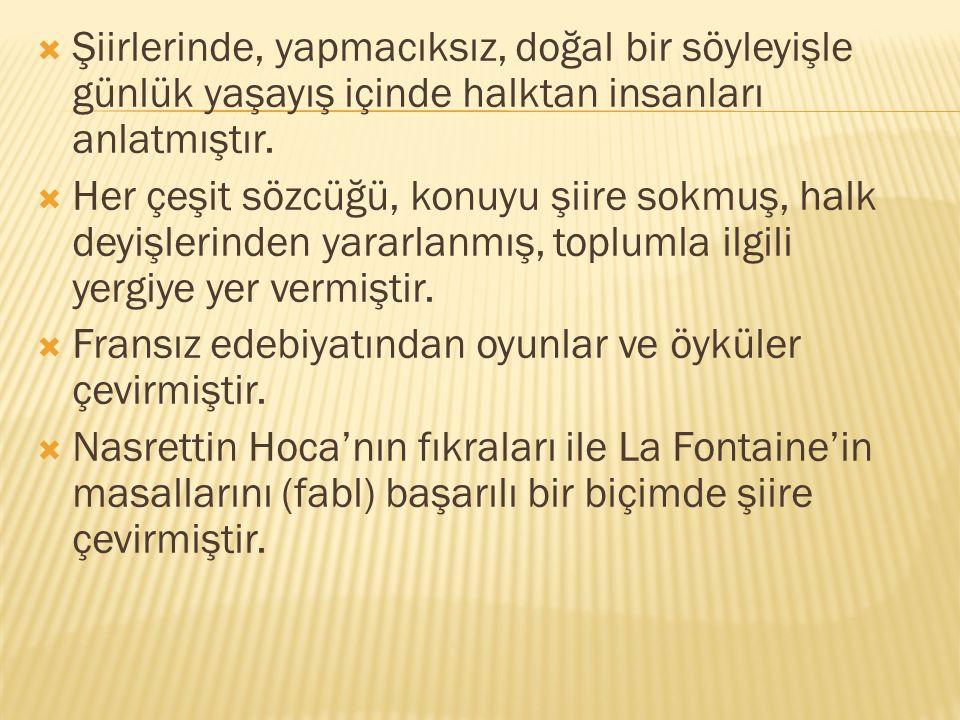  İlk şiirleri Ali Karasu imzasıyla yayınlandı.