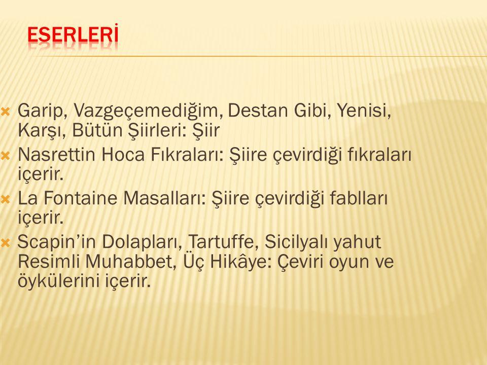  1919 da İstanbul da doğdu, 17 Kasım 1982 de İzmir de yaşamını yitirdi.
