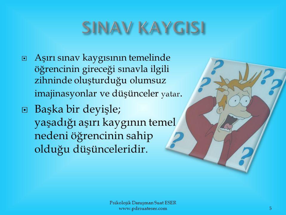 Psikolojik Danışman Suat ESER www.pdrsuateser.com26