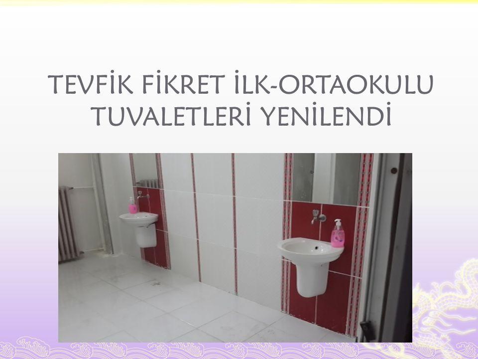TEVFİK FİKRET İLK-ORTAOKULU TUVALETLERİ YENİLENDİ
