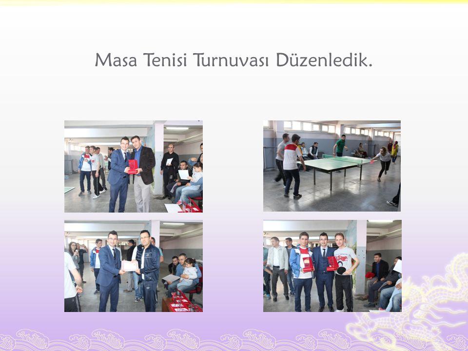 Masa Tenisi Turnuvası Düzenledik.