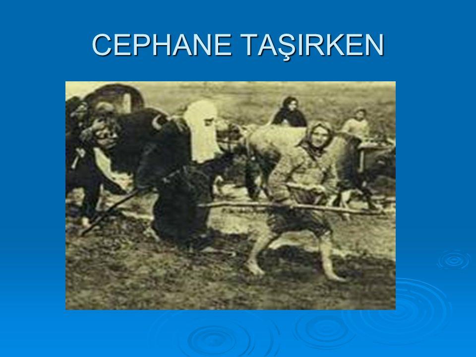 CEPHANE TAŞIRKEN