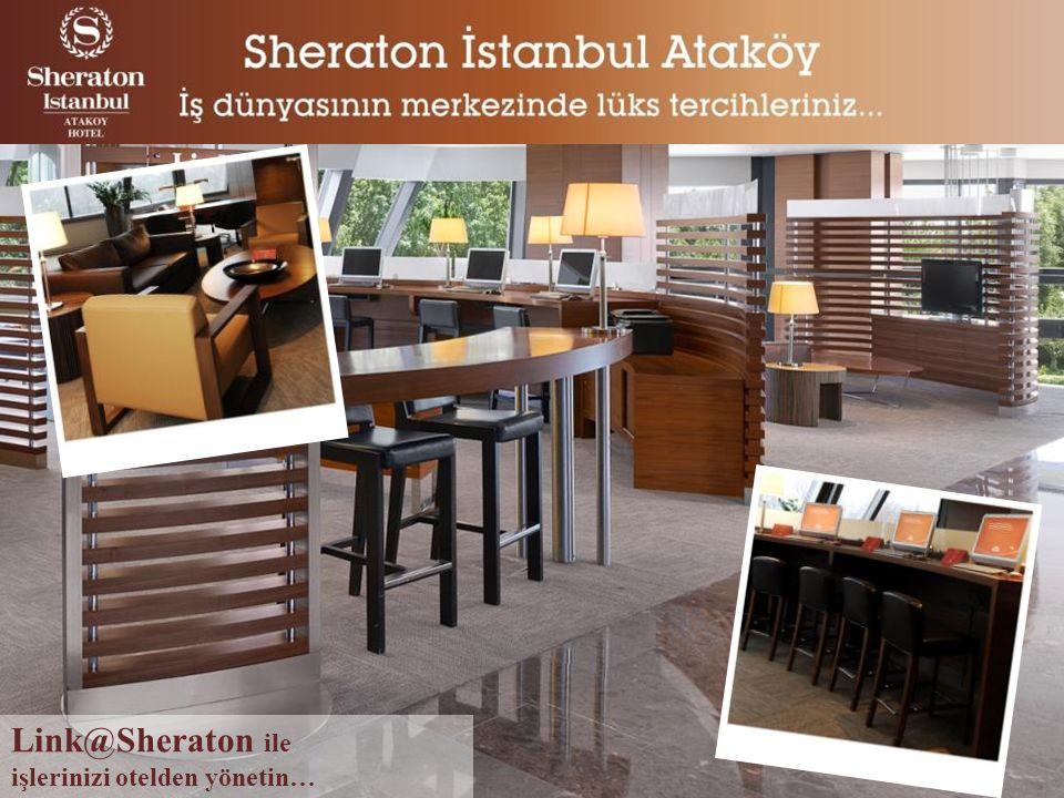 Link@Sheraton ile işlerinizi otelden yönetin…