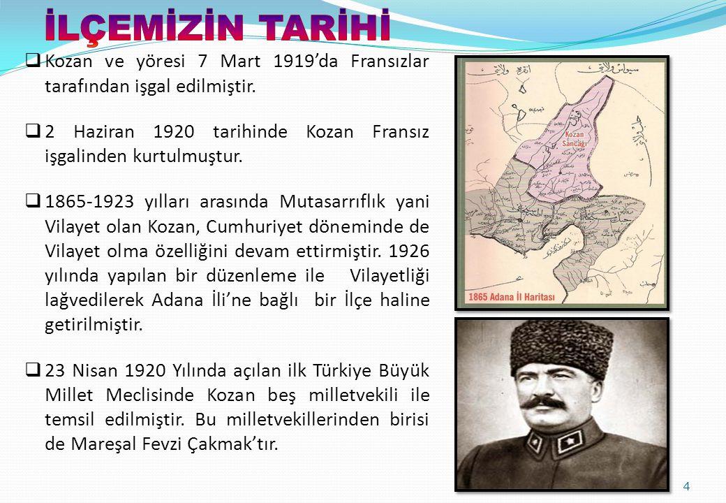  Kozan ve yöresi 7 Mart 1919'da Fransızlar tarafından işgal edilmiştir.  2 Haziran 1920 tarihinde Kozan Fransız işgalinden kurtulmuştur.  1865-1923