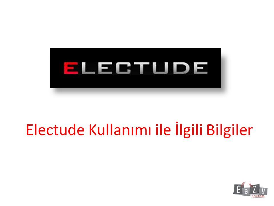 Electude Kullanımı ile İlgili Bilgiler