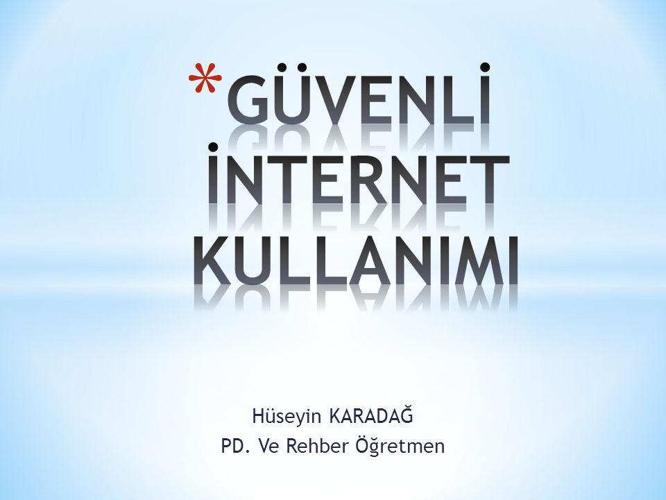 Hüseyin KARADAĞ PD. Ve Rehber Öğretmen