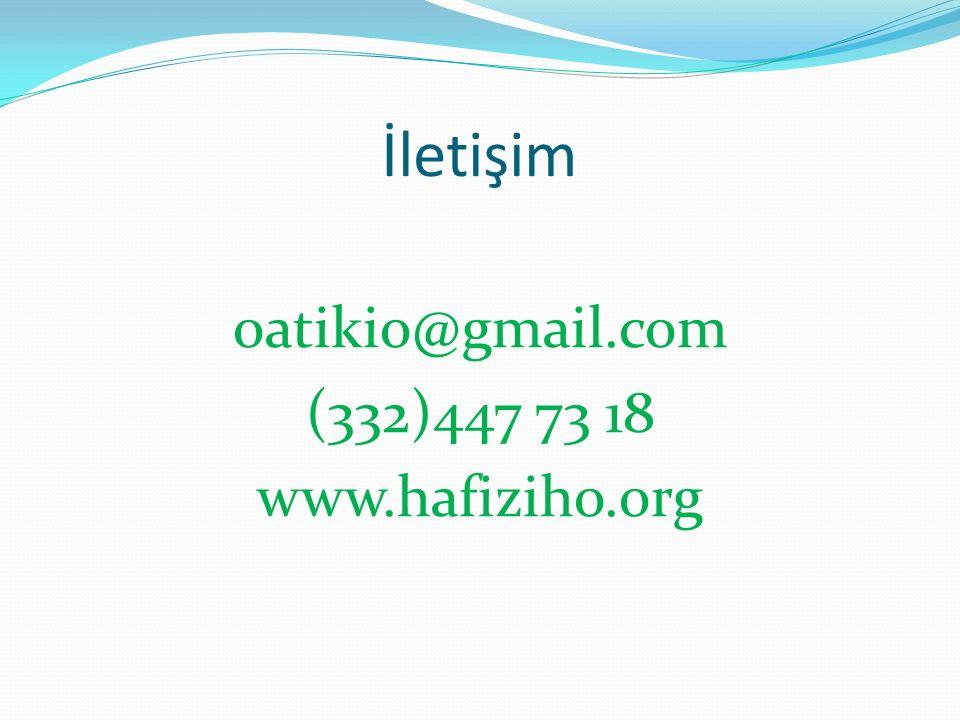 İletişim oatikio@gmail.com (332)447 73 18 www.hafiziho.org