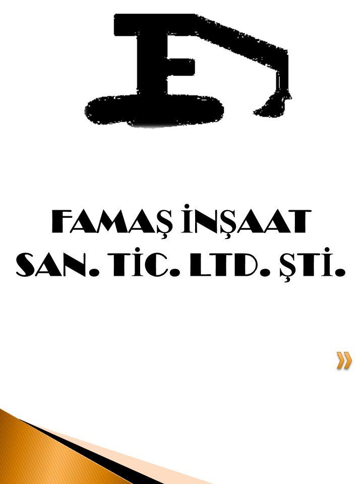 FAMAŞ İNŞAAT LTD. ŞTİ. TANITIM DOSYASI TESİS