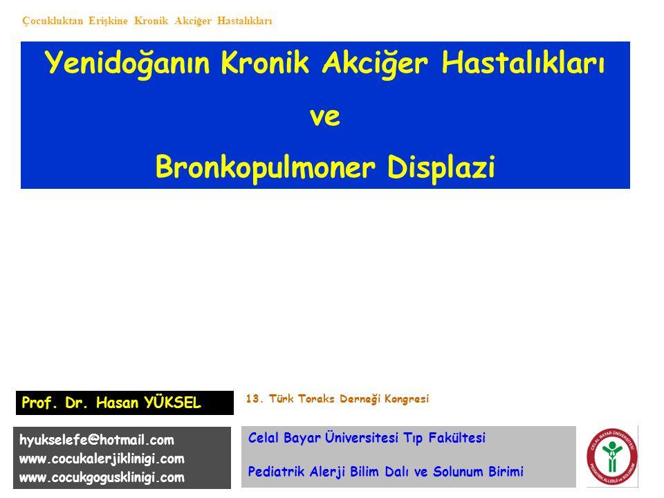 Bronkopulmoner displazi: Prognoz ve izlem Narang I et al.