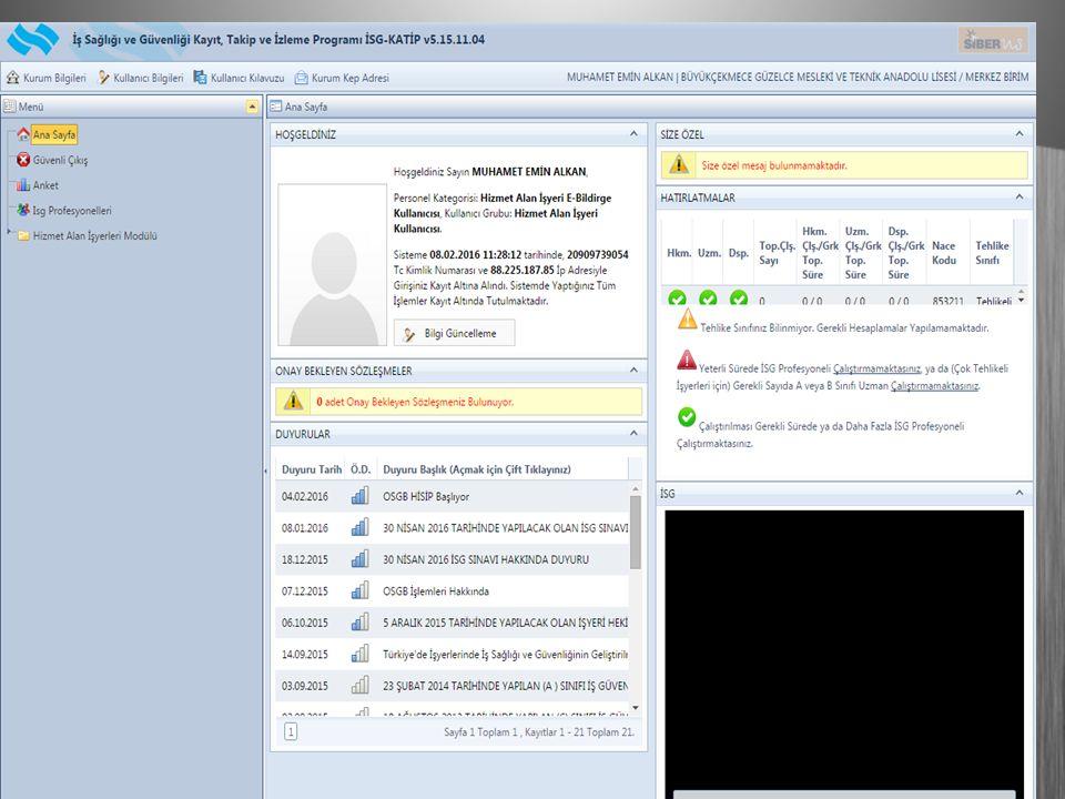  İSG-KATİP sistemine e-devlet şifresi ile giriş yapılabilmektedir.