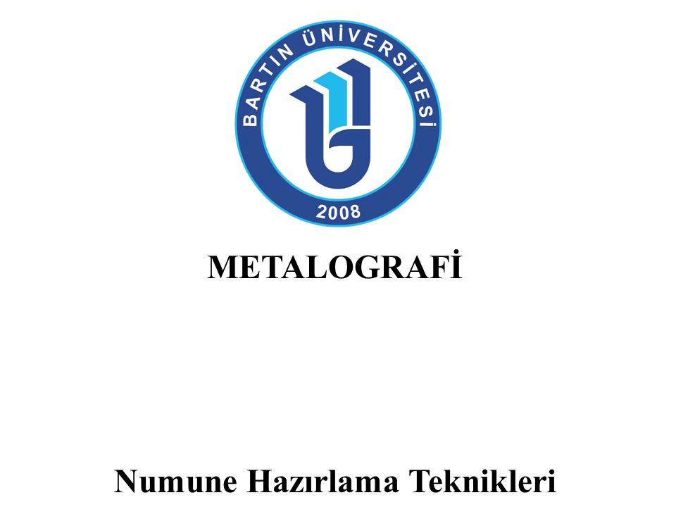 Genel Bilgi Malzemelerin mekanik özellikleri mikroyapısal özellikleri ile doğrudan ilişkilidir.