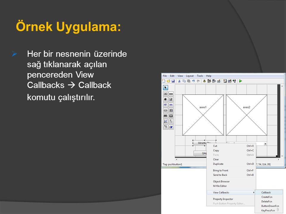 Örnek Uygulama:  Gelen pencere sağda görüldüğü gibi olacaktır.