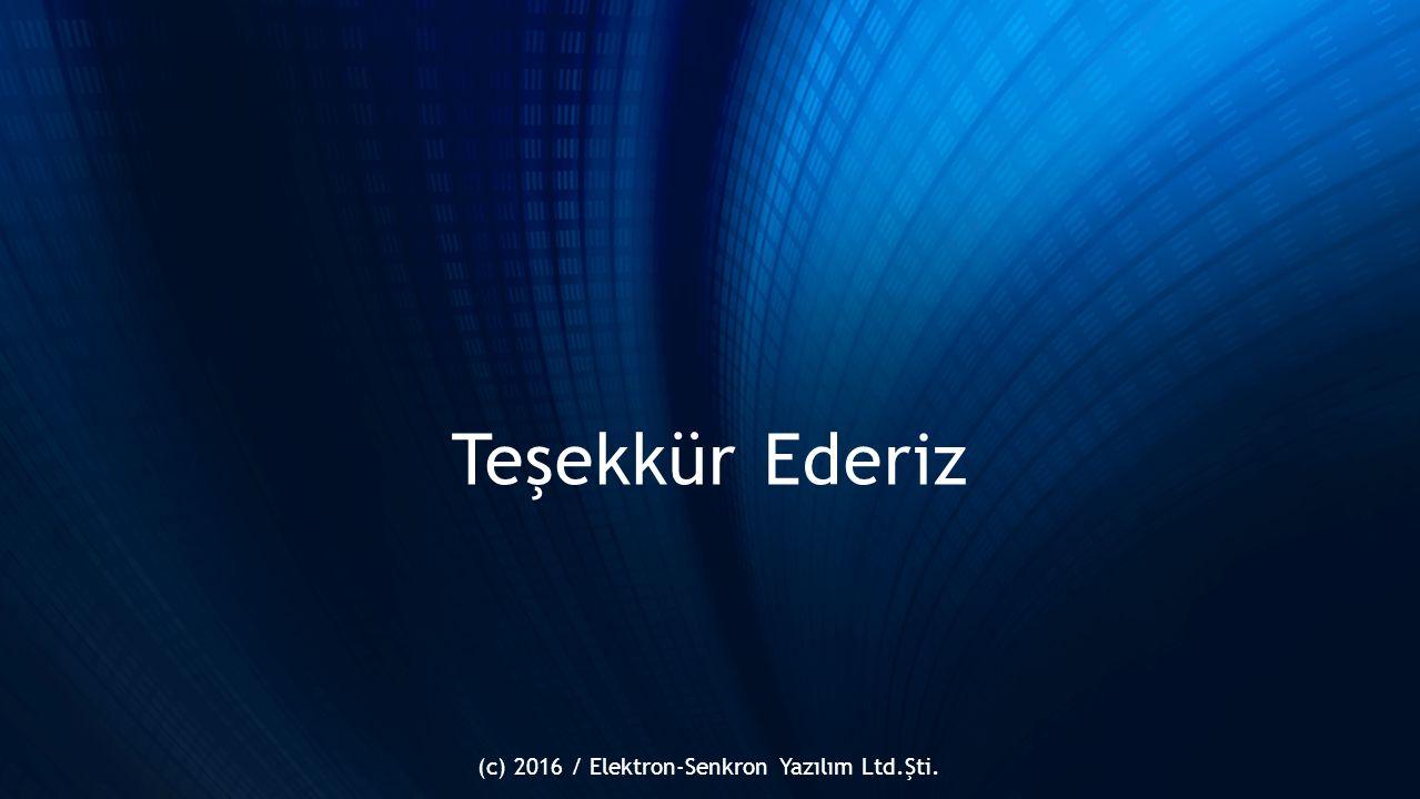 Teşekkür Ederiz (c) 2016 / Elektron-Senkron Yazılım Ltd.Şti.