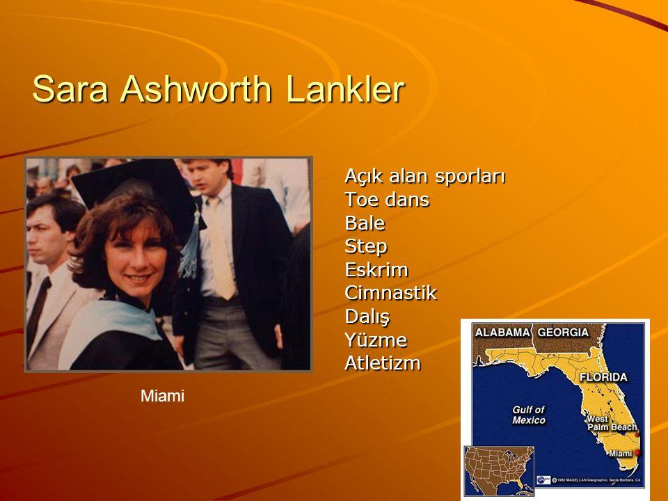 Sara Ashworth Lankler Açık alan sporları Toe dans BaleStepEskrimCimnastikDalışYüzmeAtletizm Miami