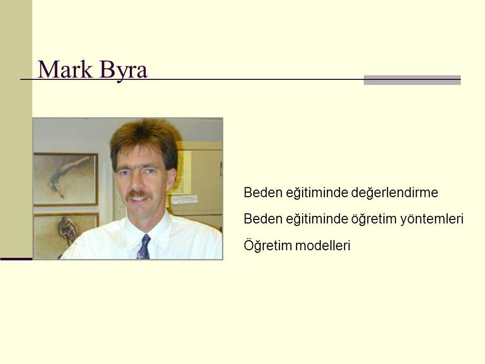 Mark Byra Beden eğitiminde değerlendirme Beden eğitiminde öğretim yöntemleri Öğretim modelleri