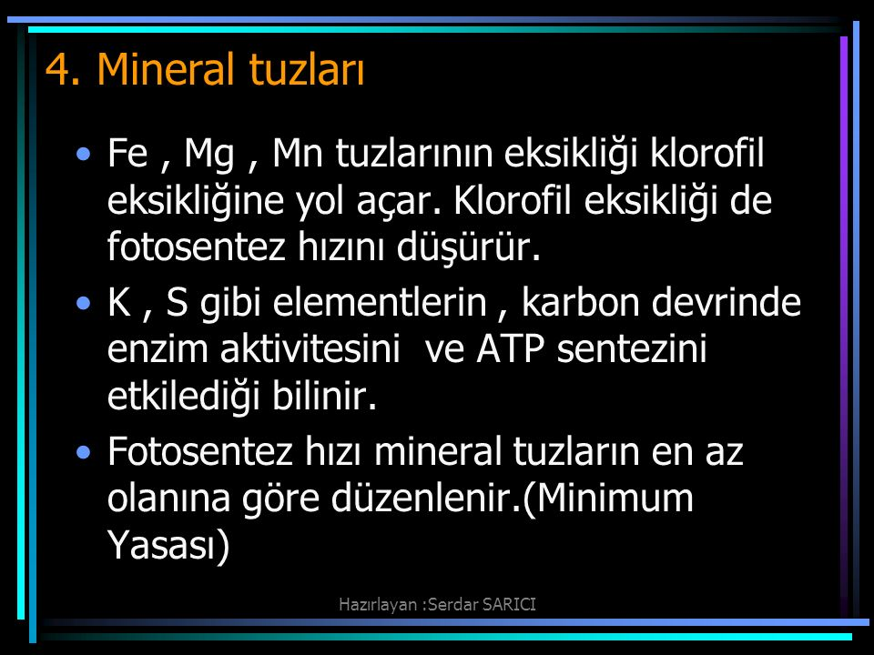 Hazırlayan :Serdar SARICI 4.