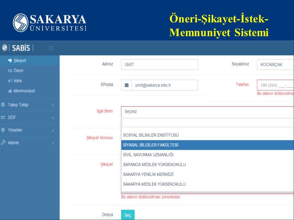 www.sakarya.edu.tr Öneri-Şikayet-İstek- Memnuniyet Sistemi