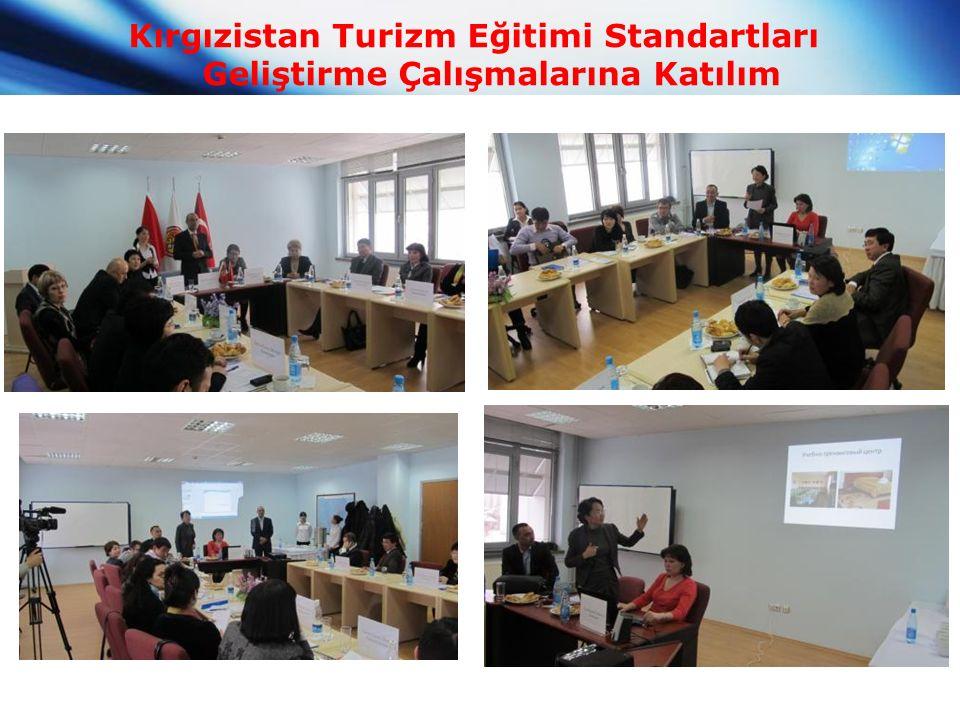 Kırgızistan Turizm Eğitimi Standartları Geliştirme Çalışmalarına Katılım