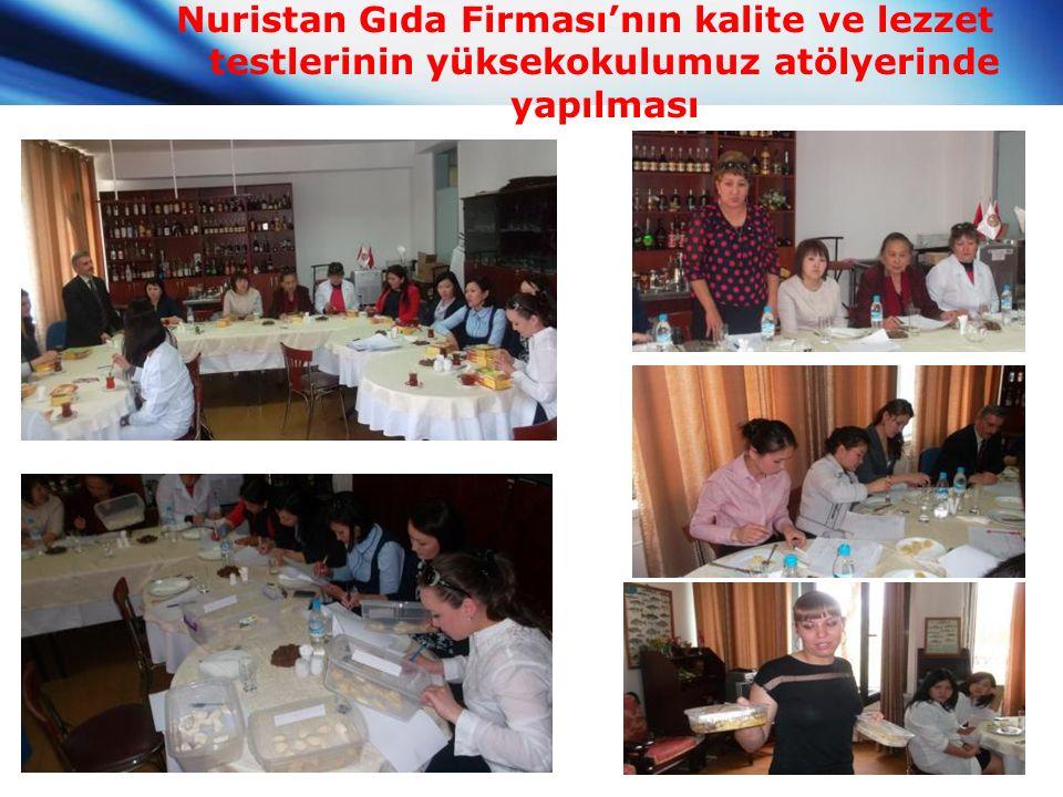 Nuristan Gıda Firması'nın kalite ve lezzet testlerinin yüksekokulumuz atölyerinde yapılması