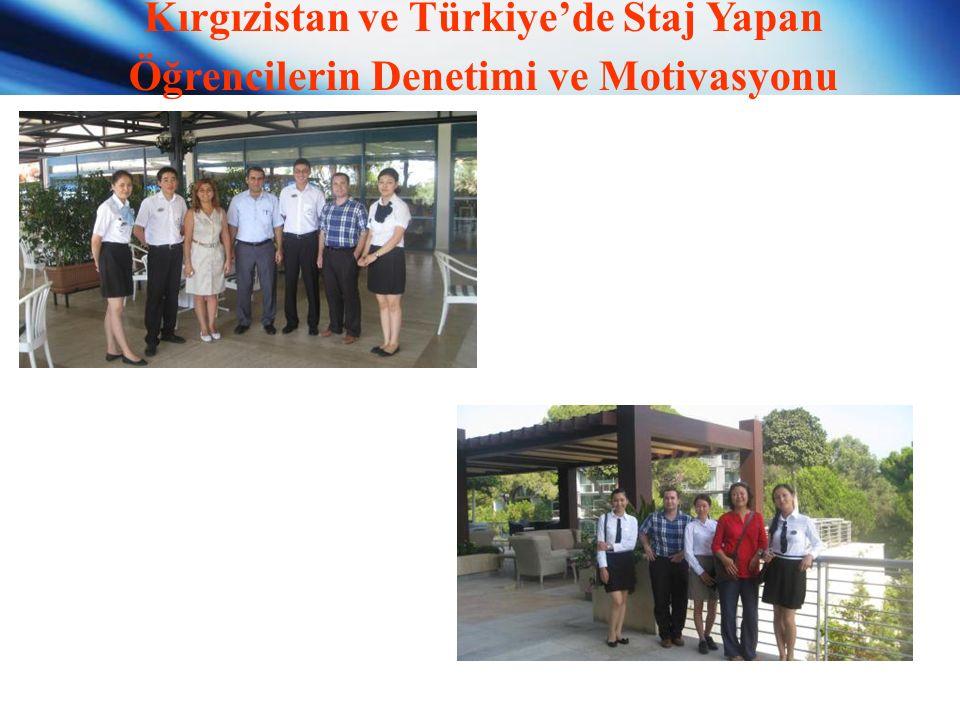 Kırgızistan ve Türkiye'de Staj Yapan Öğrencilerin Denetimi ve Motivasyonu