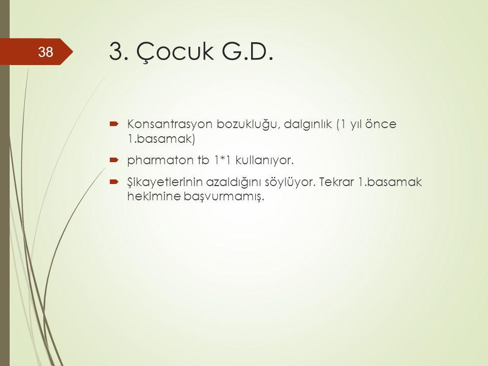 3. Çocuk G.D.