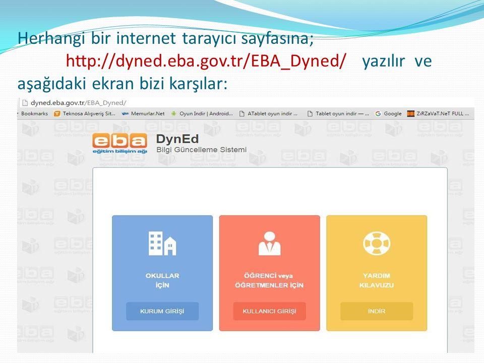 Herhangi bir internet tarayıcı sayfasına; http://dyned.eba.gov.tr/EBA_Dyned/ yazılır ve aşağıdaki ekran bizi karşılar: