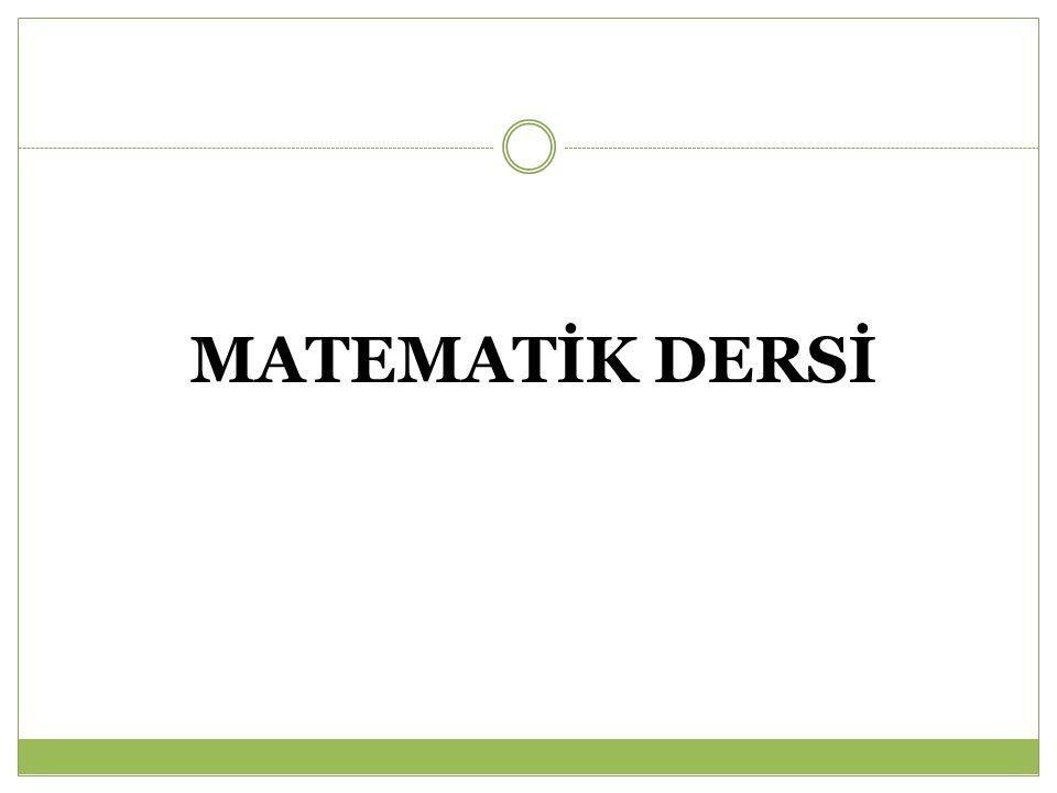 MATEMATİK DERSİ