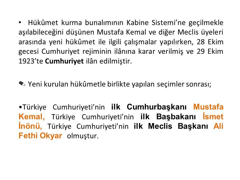 Hükûmet kurma bunalımının Kabine Sistemi'ne geçilmekle aşılabileceğini düşünen Mustafa Kemal ve diğer Meclis üyeleri arasında yeni hükûmet ile ilgili