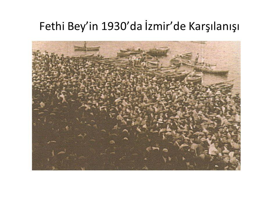 Fethi Bey'in 1930'da İzmir'de Karşılanışı