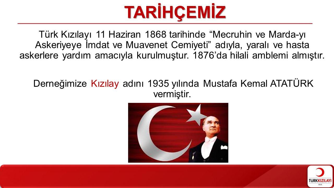 """TARİHÇEMİZ Türk Kızılayı 11 Haziran 1868 tarihinde """"Mecruhin ve Marda-yı Askeriyeye İmdat ve Muavenet Cemiyeti"""" adıyla, yaralı ve hasta askerlere yard"""