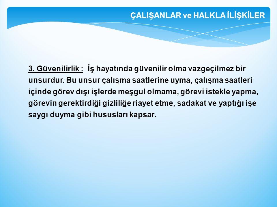 ÇALIŞANLAR ve HALKLA İLİŞKİLER 3.